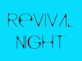 Revival Night @ Trinity